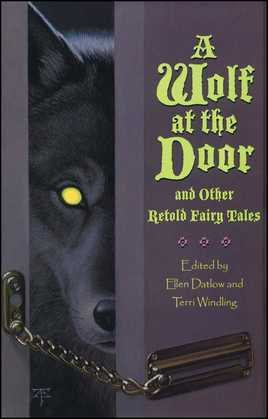 A Wolf at the Door: and Other Retold Fairy Tales
