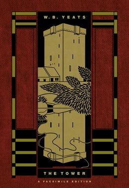 The Tower: A Facsimile Edition