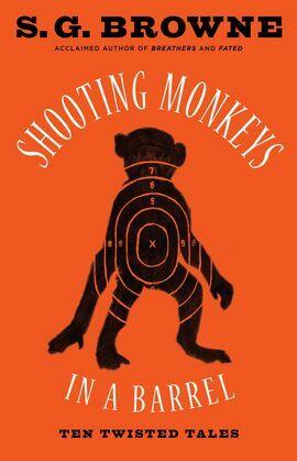 Shooting Monkeys in a Barrel: Ten Twisted Tales
