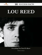 Lou Reed 104 Success Facts - Everything you need to know about Lou Reed