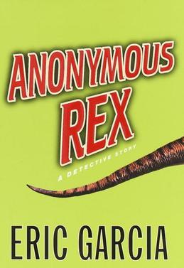 Anonymous Rex: A Detective Story