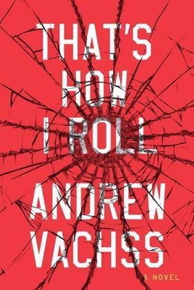 That's How I Roll: A Novel