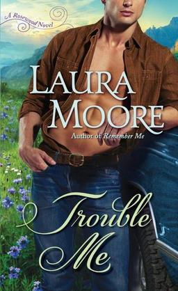 Trouble Me: A Rosewood Novel