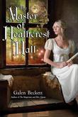 The Master of Heathcrest Hall