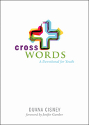 Cross Words: A Devotional for Youth