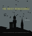 The Noisy Renaissance