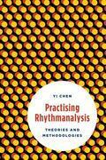 Practising Rhythmanalysis