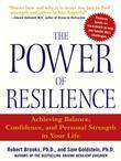 The Power of Resilience: Achieving Balance, Confidence, and Personal Strength in Your Life