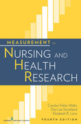 Measurement in Nursing and Health Research, Fourth Edition: Fourth Edition