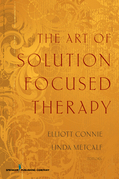 The Art of Solution Focused Therapy