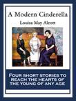 A Modern Cinderella: With linked Table of Contents