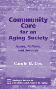 Community Care for an Aging Society: Issues, Policies, and Services