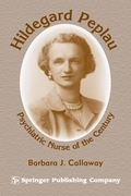Hildegard Peplau: Psychiatric Nurse of the Century