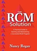 The RCM Solution: A Practical Guide to Starting and Maintaining a Successful RCM Program