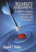 Reliability Assessment: A Guide to Aligning Expectations, Practices, and Performance