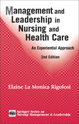 Management and Leadership in Nursing and Health Care: An Experiential Approach, 2nd Edition