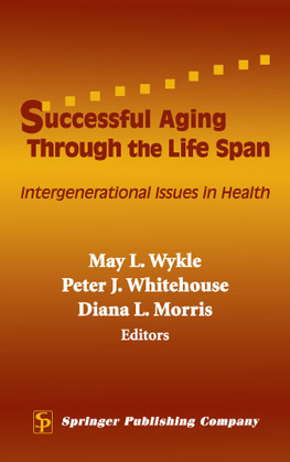 Successful Aging Through the Life Span: Intergenerational Issues in Health