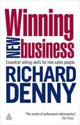 Winning New Business: Essential Selling Skills for Non-Sales People