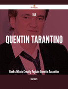 198 Quentin Tarantino Hacks Which Greatly Explain Quentin Tarantino