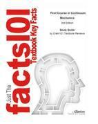 First Course in Continuum Mechanics: Physics, Mechanics