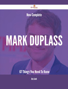 New- Complete Mark Duplass - 67 Things You Need To Know