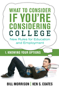 What To Consider if You're Considering College - Knowing Your Options