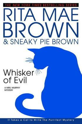 Whisker of Evil: A Mrs. Murphy Mystery