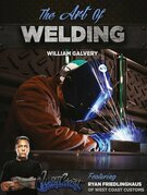 The Art of Welding: Featuring Ryan Friedlinghaus of West Coast Customs