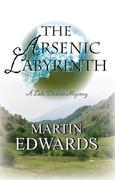 The Arsenic Labyrinth: A Lake District Mystery