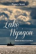 Lake Nipigon: Where the Great Lakes Begin