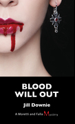 Blood Will Out: A Moretti and Falla Mystery