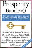 Prosperity Bundle #3: The Law of the Higher Potential by Robert Collier 'The Law of Financial Success' by Edward E. Beals;  'The Power of Concentratio