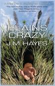 Plains Crazy: A Mad Dog &amp; Englishman Mystery