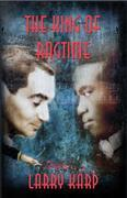 The King of Ragtime: A Ragtime Mystery #2