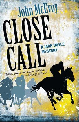 Close Call: A Jack Doyle Mystery