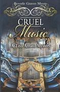 Cruel Music: A Tito Amato Mystery