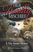 Her Deadly Mischief