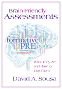 Brain-Friendly Assessments: What They Are and How to Use Them