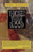 Thicker Than Blood: A Rachel Chavez Mystery