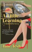 A Little Learning: A Madeleine Maclin Mystery