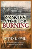 Comes a Time for Burning: A Dr. Thomas Park Mystery