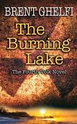 The Burning Lake: A Volk Thriller