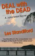 Deal With The Dead: A John Deal Mystery