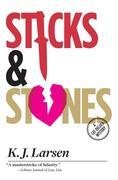Sticks and Stones: A Cat DeLuca Mystery