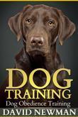 Dog Training: Dog Obedience Training