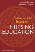 Evaluation and Testing in Nursing Education: Third Edition