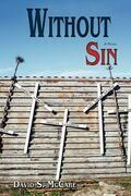Without Sin: A Novel
