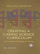 Creating a Caring Science Curriculum: An Emancipatory Pedagogy for Nursing
