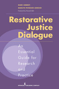 Restorative Justice Dialogue: An Essential Guide for Research and Practice
