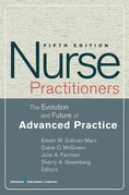 Nurse Practitioners: The Evolution and Future of Advanced Practice, Fifth Edition